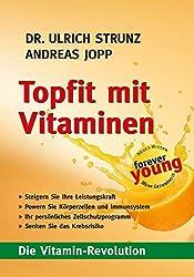 Fit mit Vitaminen: Die Vitaminrevolution (German Edition)