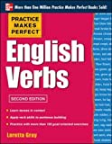 Practice Makes Perfect English Verbs, 2nd Edition: With 125 Exercises + Free Flashcard App (English Dictionary)