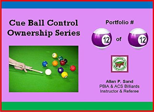 Cue Ball Control Ownership Series, Portfolio #12 of 12 di Allan Sand
