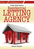 Start and Run a Residential Letting Agency (How to Books: Small Business Start-Ups)