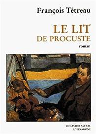 Le lit de Procuste par François Tétreau