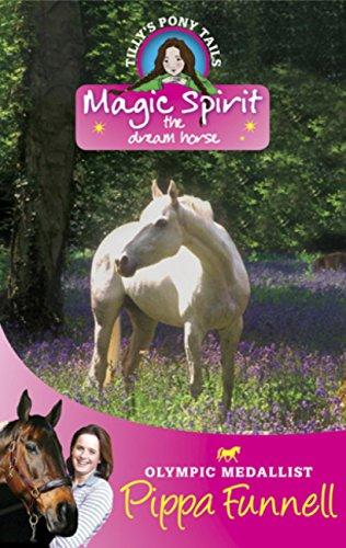 Magic spirit : the dream horse