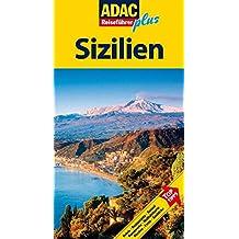 ADAC Reiseführer plus Sizilien: Mit extra Karte zum Herausnehmen