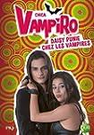 8. Chica Vampiro : Daisy punie chez l...