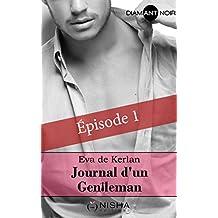 Journal d'un gentleman - épisode 1