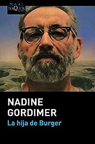 La hija de Burger par Nadine Gordimer