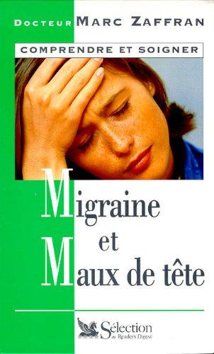 Migraine et maux de tête par Marc Zaffran