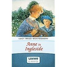 Anne in Ingleside (Anne Shirley Romane 4)