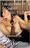 Las aventuras de Susan Vols. 1 y 2: Las aventuras de Susan
