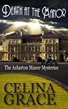 Front cover for the book Death at the Manor by Celina Grace