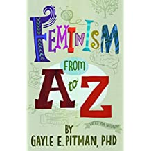 Feminism From A to Z (English Edition)