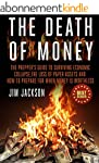 The Death Of Money: The Prepper's Gui...