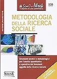 Scarica Libro Metodologia della ricerca sociale Strumenti tecnici e metodologici per l analisi quantitativa e operativa dei fenomeni oggetto della ricerca sociale (PDF,EPUB,MOBI) Online Italiano Gratis