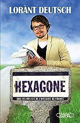 Hexagone - Sur les routes de l'Histoire de France (French Edition)
