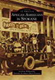African Americans in Spokane (Images of America) by Jerrelene Williamson (2009-01-20)
