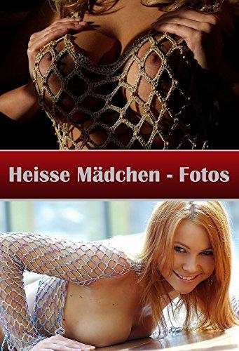 Heiße und nackte Mädchenfotos