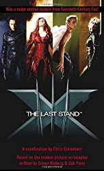X-Men - The Last Stand by Chris Claremont (2006-05-16)