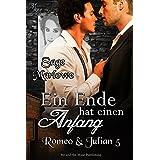 Ein Ende hat einen Anfang (Romeo & Julian 5)