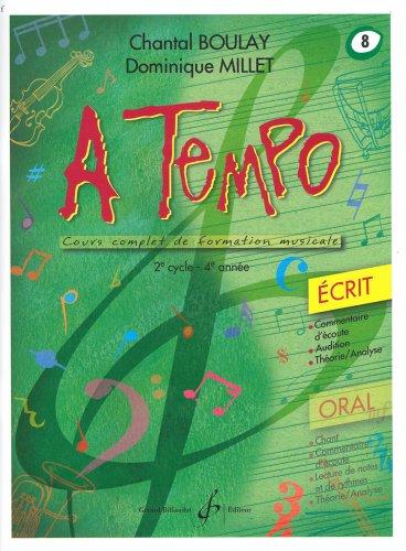 A Tempo - Partie Ecrite - Volume 8