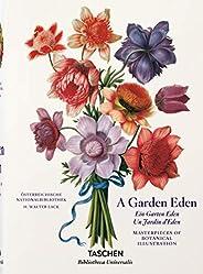 A Garden Eden. Masterpieces of Botanical Illustration: Meisterwerke der botanischen Illustration (Bibliotheca