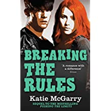 Breaking The Rules (A Pushing the Limits Novel) (English Edition)