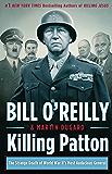 Killing Patton: The Strange Death of World War II's Most Audacious General (English Edition)