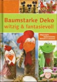 Baumstarke Deko witzig & fantasievoll - Abgesägt Baumstämme bemalt & verziert