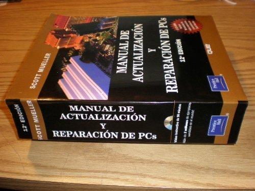 Descargar Libro Manual de Actualizacion y Reparacion de PC -12 Ed de Mueller Scott