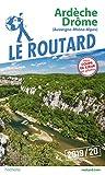 Guide du Routard Ardèche, Drôme 2019/20 - (Auvergne, Rhône, Alpes)