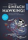 Einfach Hawking!: Geniale Gedanken schwerelos verständlich - Rüdiger Vaas