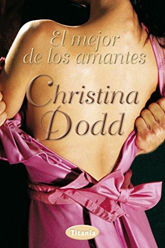 El mejor de los amantes (Titania época) por Christine Dodd