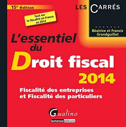 L'Essentiel du droit fiscal 2014