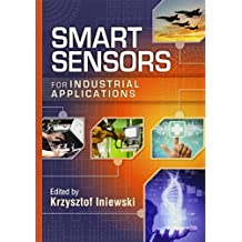 Smart Sensors for Industrial Applications (Devices, Circuits, and Systems)