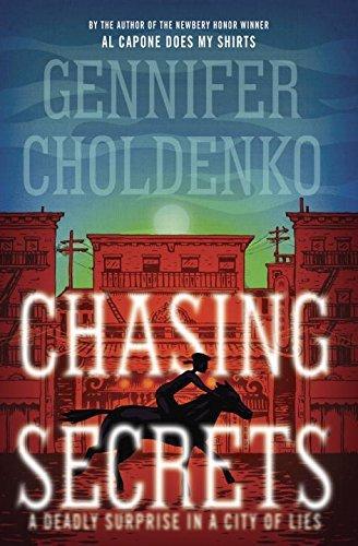 Chasing Secrets by Gennifer Choldenko (2015-08-04)