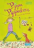 Pippa Pepperkorn 01: Pippa Pepperkorn neu in der Klasse