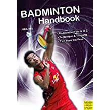 Brahms, B: Badminton Handbook (Meyer & Meyer Sport)