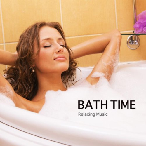 Bath Time - Relaxing Music and...