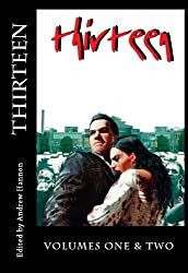Thirteen - Volumes One and Two