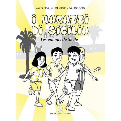 I Ragazzi di Sicilia ; Les enfants de Sicile