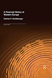 A Financial History of Western Europe (Economic History)