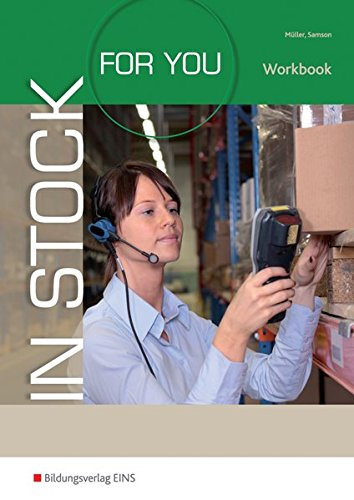 In Stock For You: English for Packing and Logistics Staff: Workbook -