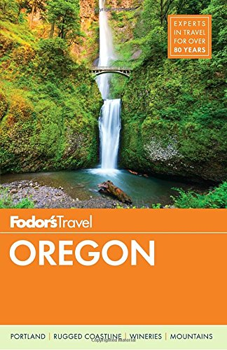 fodors-oregon-full-color-travel-guide-band-7