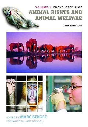 [Encyclopedia of Animal Rights and Animal Welfare] (By: PH D Marc Bekoff) [published: November, 2009]