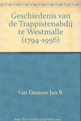 geschiedenis-van-de-trappistenabdij-te-westmalle-1794-1956