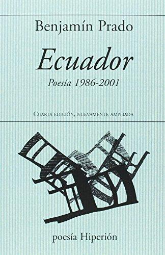 Ecuador: Poesía 1986-2001. Cuarta edición, nuevamente ampliada. (poesía Hiperión)