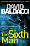 'The Sixth Man (King and Maxwell)' von David Baldacci