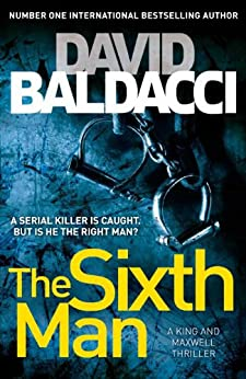 The Sixth Man (King and Maxwell Book 5) by [Baldacci, David]