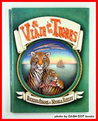 El viaje de los tigres por Bayley Adams