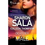 Deadlier Than the Male: The Fiercest Heart\Lethal Lessons (Harlequin Romantic Suspense) by Sharon Sala (2010-10-22)