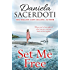 Set Me Free: From the bestselling author of Watch Over Me (Glen Avich Book 3) (English Edition)